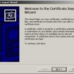 Certificate Import Wizard pas 1